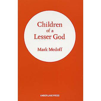 Children of a Lesser God by Mark Medoff - 9780906399323 Book