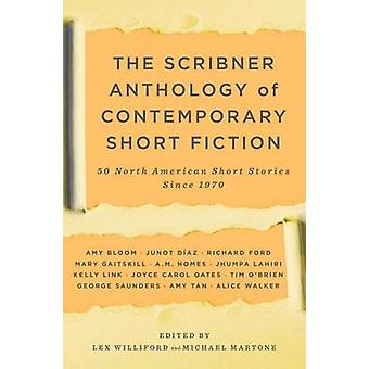 The Scribner Anthology of Contemporary Short Fiction - 50 North Americ