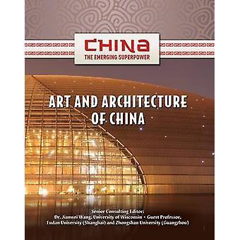Art & Architecture of China by Shelia Hollihan-Elliot - 9781422221556