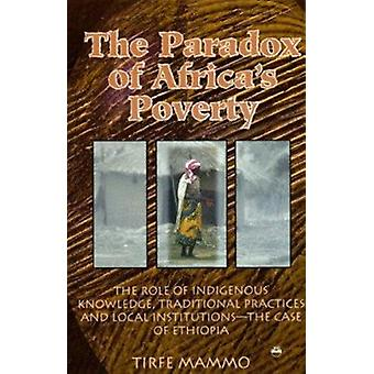 The Paradox of Africa's Poverty by Tirfe Mammo - 9781569020494 Book