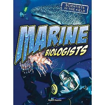 Marine Biologists by Robin Michal Koontz - 9781634304085 Book