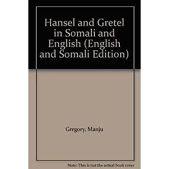 Hansel and Gretel in Somali and English by Manju Gregory - Jago - 978