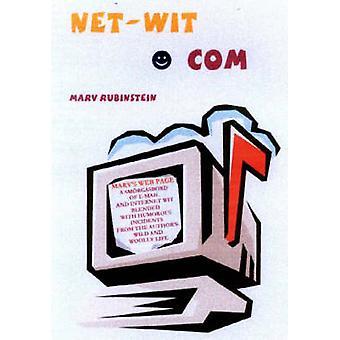 Net-Wit.Com by Marv Rubinstein - 9781887563529 Book