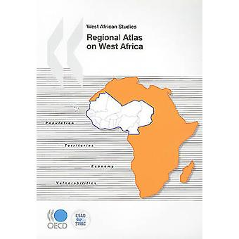Regional Atlas on West Africa by Organization for Economic Co-operati