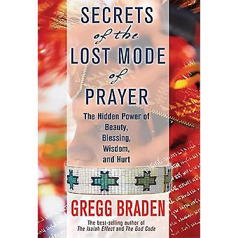 Secrets of the Lost mode of prayer 9781781807491