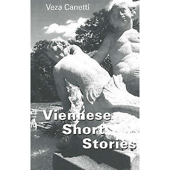 Viennese Short Stories by Veza Canetti - 9781572411487 Book