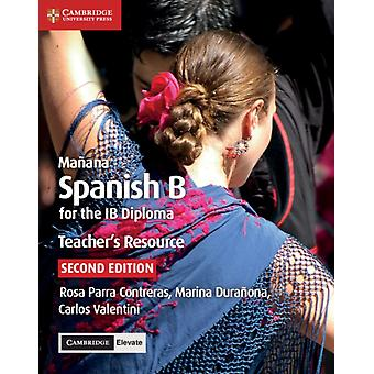 Manana Teachers Resource with Cambridge Elevate by Rosa Parra Contreras