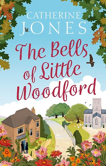 Bells of Little Woodford by Catherine Jones
