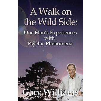 Walk On The Wild Side A by Gary Williams