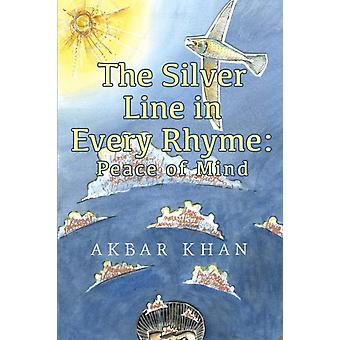The Silver Line in Every Rhyme Peace of Mind by Khan & Akbar