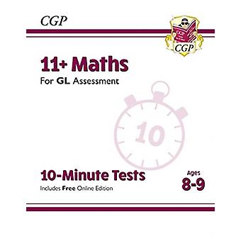 New 11 GL 10Minute Tests Maths  Ages 89 with Online Ed