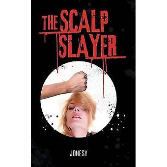 De hoofdhuid Slayer door Jonesy
