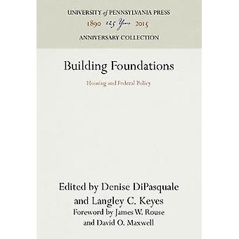 Building Foundations by DiPasquale & Denise