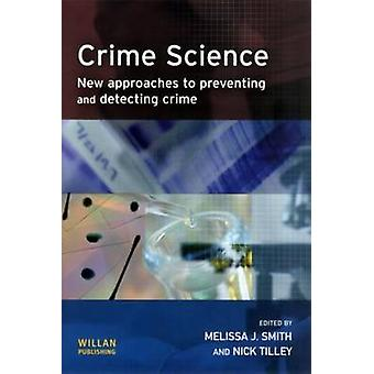 Crime Science by Smith & Melissa J