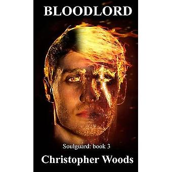Bloodlord by Woods & Christopher