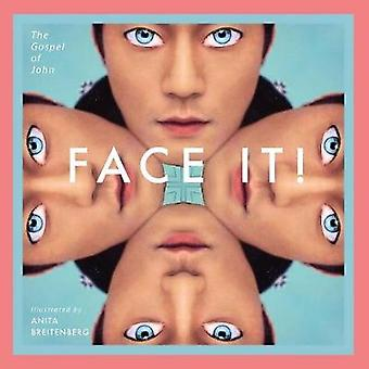 Face It by Breitenberg & Anita