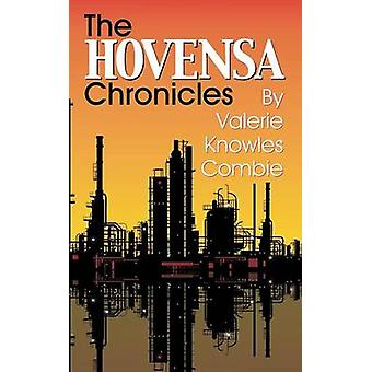 The HOVENSA Chronicles by Combie & Valerie Knowles