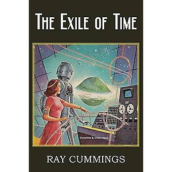 The Exile of Time by Cummings & Ray