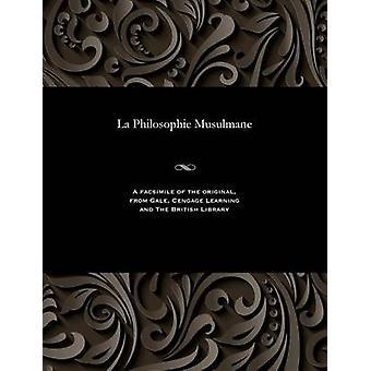 La Philosophie Musulmane by Gauthier & Lon
