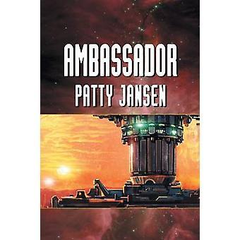 Ambassador by Jansen & Patty