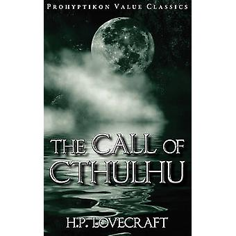 The Call of Cthulhu by Lovecraft & H. P.