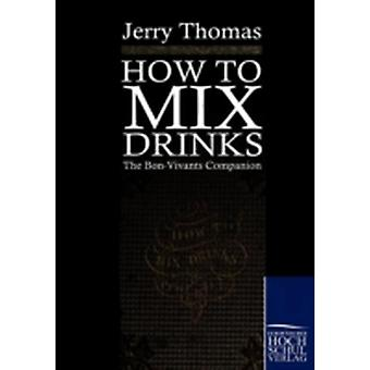 How to mix drinks by Thomas & Jerry