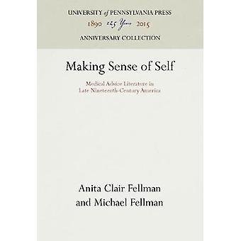 Making Sense of Self by Fellman & Anita Clair
