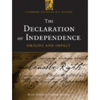The Declaration of Independence Origins and Impact by Gerber & Scott Douglas