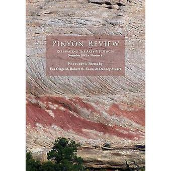 Pinyon Review Number 8 November 2015 by Entsminger & Gary Lee