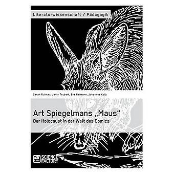 Art Spiegelmans Maus. Der Holocaust in der Welt des Comics by Taubert & Janin
