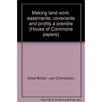 Making Land Work Easement Covenant Profi Book