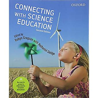 Connecting with Science Education by Robyn Gregson - 9780190309343 Bo