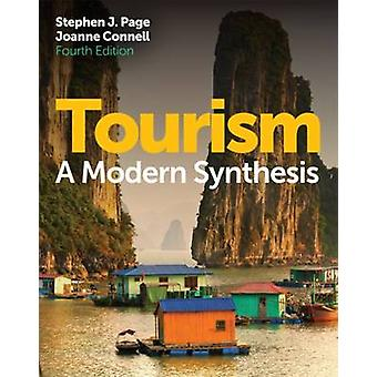 Tourism - A Modern Synthesis (4th Revised edition) by Stephen J. Page