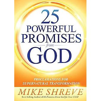 25 Powerful Promises From God by Mike Shreve - 9781629995199 Book