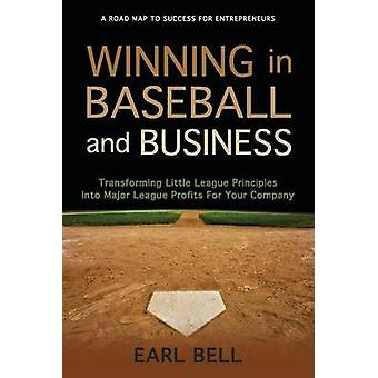 Winning in Baseball and Business - Transforming Little League Principl