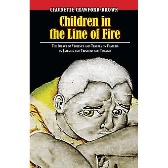 Children in the Line of Fire - The Impact of Violence and Trauma on Fa