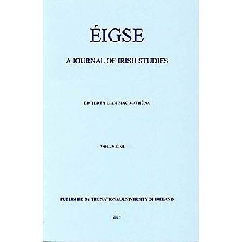 Eigse - A Journal of Irish Studies - 40 by  - 9780901510761 Book