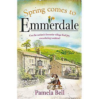 Spring Comes to Emmerdale - Emmerdale Book 2 by Pamela Bell - 97814091