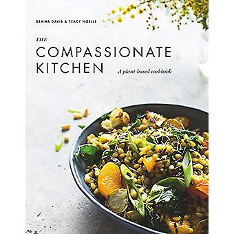 The Compassionate Kitchen by Gemma Davis - 9781925791297 Book