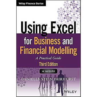 Using Excel for Business and Financial Modelling - A Practical Guide b
