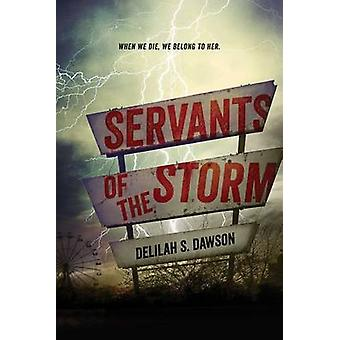 Servants of the Storm by Delilah S Dawson - 9781442483798 Book