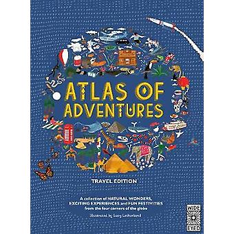 Atlas of Adventures - Travel Edition by Lucy Letherland - 978071125569