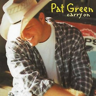Pat Green-Carry on [CD] USA tuonti