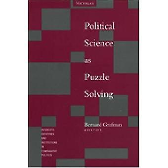 Politicologie als puzzel op te lossen (belangen, identiteiten & instellingen in vergelijkende politicologie)