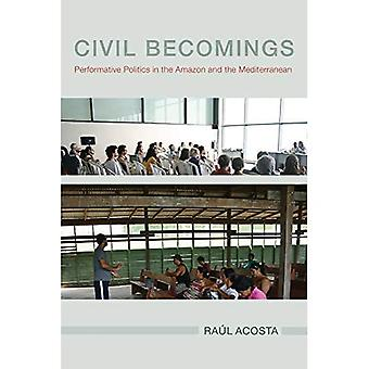 Civil Becomings: Performative Politik im Amazonas und im Mittelmeer (NGOgraphies)