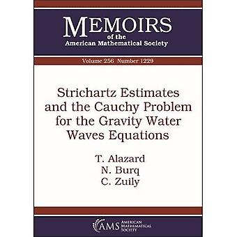 Strichartz Skøn og Cauchy Problem for Gravity Water Waves Ligninger (Memoirs of the American Mathematical Society)