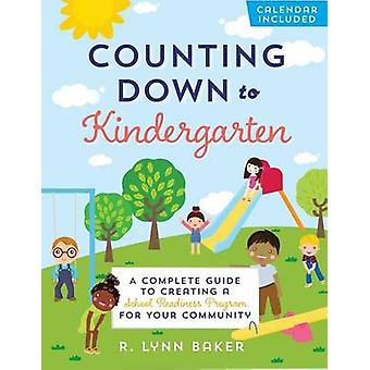 Counting Down to Kindergarten - A Complete Guide to Creating a School