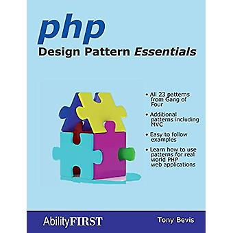 PHP Design Pattern Essentials by Tony Bevis - 9780956575883 Book