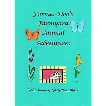 Farmer Doo's Farmyard Animal Adventures - Daisy's New Field - Volume 2