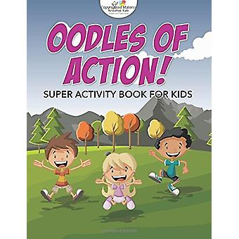 Oodles of Action! Super Activity Book for Kids by Kreative Kids - 978